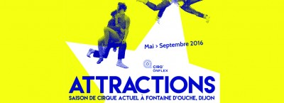 Attractions revient ! Mai > Septembre 2016